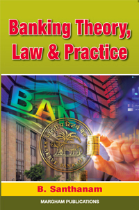 Banking Therory, Law & Practice