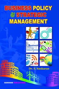 Business Environment: Policy & Strategic Management