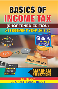 Income Tax – Theory, Law and Practice (for A. Y. 2017 - 18)