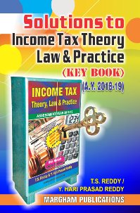 Solutions to Income Tax Theory, Law and Practice (Key book)